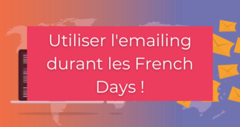 Mailing pendant les french days